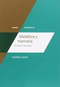 Libro: Metáfora y memoria 'Ensayos reunidos' - Ozick, Cynthia