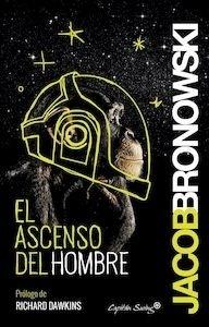 Libro: El ascenso del hombre - Bronowski, Jacob: