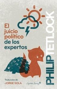 Libro: El juicio político de los expertos - Tetlock, Philip