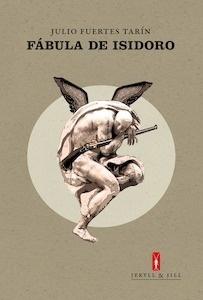 Libro: FABULA DE ISIDORO - Fuertes Tarin Julio