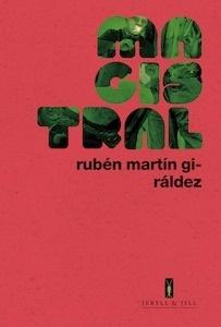 Libro: MAGISTRAL - Martín Giráldez, Rubén