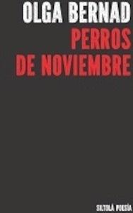 Libro: Perros de noviembre - Bernad, Olga