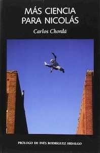 Libro: Más ciencia para Nicolás - Chordà Navarro, Carlos