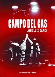 Libro: CAMPO DEL GAS - Garci, Jose Luis