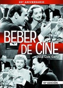Libro: BEBER DE CINE - Garci, Jose Luis