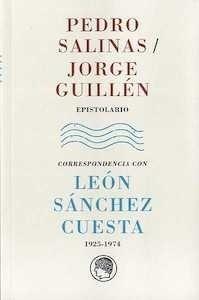 Libro: Epistolario. Correspondencia con León Sánchez Cuesta  (1925 - 1947) - Salinas, Pedro
