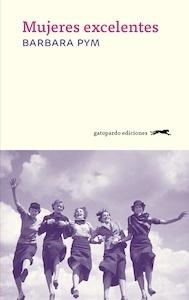 Libro: Mujeres excelentes - Pym, Barbara