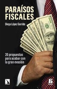 Libro: Paraísos fiscales - Lopez Garrido, Diego: