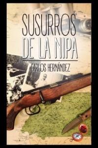 Libro: Susurros de la nipa - Hernandez Carlos