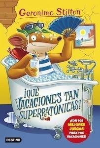 Libro: ¡Qué vacaciones tan superratónicas! - Stilton, Geronimo