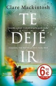 Libro: Te dejé ir - Clare Mackintosh