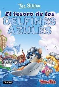 Libro: El tesoro de los delfines azules - Tea Stilton