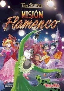 Libro: Misión Flamenco - Tea Stilton