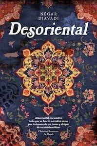 Libro: Desoriental - Djavadi, Negard