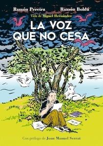 Libro: La voz que no cesa. Vida de Miguel Hernández - Boldu, Ramon