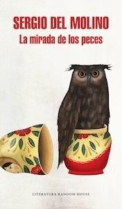 Libro: La mirada de los peces - Molino, Sergio Del
