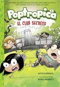 Libro: El club secreto (Poptropica 3) - Chabert, Jack