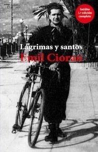 Libro: Lágrimas y santos - Cioran, Emil Michel