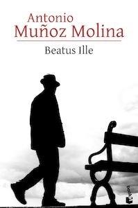 Libro: Beatus Ille - Muñoz Molina, Antonio
