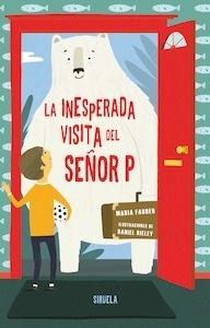 INESPERADA VISITA DEL SEÑOR P, LA - Farrer, María