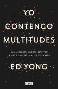 Libro: Yo contengo multitudes - Ed Yong