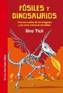 Libro: Fósiles y dinosaurios - Ticli, Dino