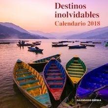 Libro: Calendadio Destinos inolvidables 2018 - VV. AA.