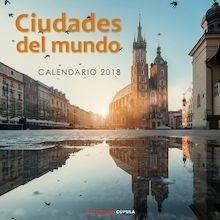 Libro: Calendario Ciudades del Mundo 2018 - VV. AA.