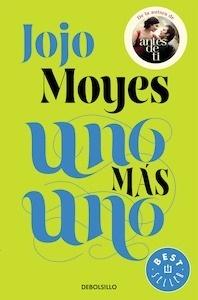 Libro: Uno más uno - Moyes, Jojo