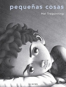 Libro: Pequeñas cosas - Mel Tregonning
