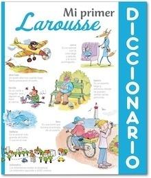 Libro: Mi primer Diccionario Larousse - Larousse Editorial