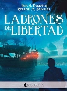 Libro: Ladrones de libertad - G. Parente, Iria