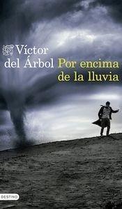 Libro: Por encima de la lluvia - Árbol, Víctor Del