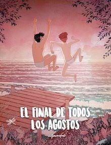 Libro: El final de todos los agostos - Casas, Alfonso