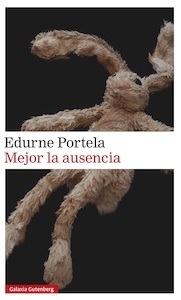 Mejor la ausencia - Portela, Edurne