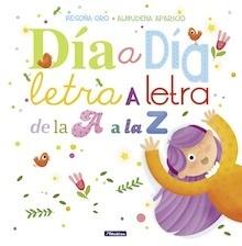 Libro: Día a día, letra a letra, de la A a la Z - Oro Pradera, Begoña