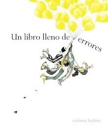 Libro: Un libro lleno de errores - Corinna Luyken
