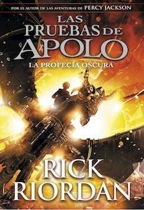 Libro: La profecía oscura (Las pruebas de Apolo 2) - Riordan,  Rick