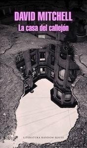 Libro: La casa del callejón - Mitchell, David