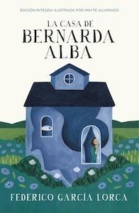 Libro: La casa de Bernarda Alba - Garcia Lorca, Federico