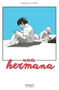 Libro: UNA HERMANA - Vives, Bastien