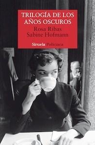 Libro: Trilogía de los años oscuros - Ribas Moliné , Rosa