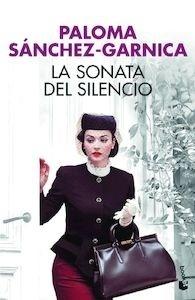 Libro: La sonata del silencio - Sánchez-Garnica, Paloma