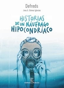 Libro: Historias de un náufrago hipocondríaco - Defreds