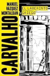 Libro: El laberinto griego - Vazquez Montalban, Manuel