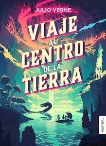 Libro: Viaje al centro de la Tierra - Verne, Jules