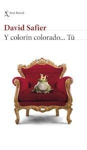 Libro: Y colorín colorado... Tú - Safier, David