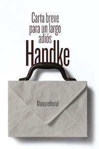 Libro: Carta breve para un largo adiós - Handke, Peter