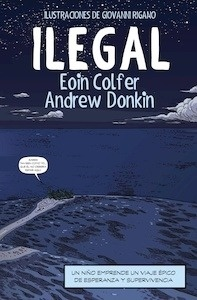Libro: Ilegal (cómic) - Colfer, Eoin