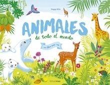 Libro: Animales de todo el mundo - Nille, Peggy